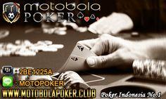 Motobolapoker adalah situs judi poker online uang asli yang memiliki pelayanan selama 24 jam dengan permainan yang dapat di kases di handphone.
