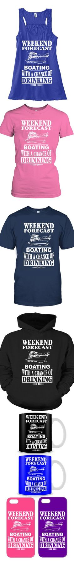 Love Boating On Weekends?Then Click The Image To Buy It Now or Tag Someone You Want To Buy This For.