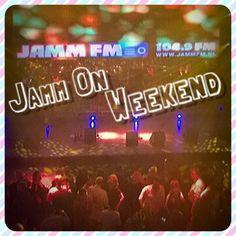 Jamm ON Weekend