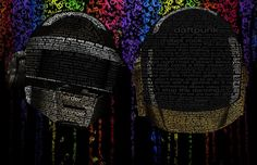 Daft Punk typography poster designed by Bryan Williams (Full Sail Digital Arts and Design, 2012 graduate). The images were made using the bands song lyrics. The Band Songs, Typography Poster Design, Visual Display, Daft Punk, Portrait Inspiration, Digital Art, Full Sail, Student Work, Song Lyrics
