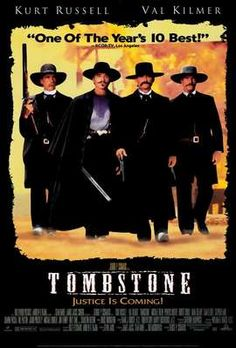 """""""Tombstone"""" with Kurt Russell excellent as Wyatt Earp and Val Kilmer in a brilliant and memorable turn as """"lung'er"""" Doc Holliday. Kneff - I love this movie! Western Film, Western Movies, Doc Holliday, Dirty Dancing, See Movie, Movie Tv, Movie Cast, Tombstone Movie, Tombstone 1993"""