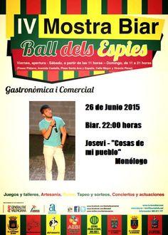 """Programa viernes, 26 junio 2015 Mostra Biar.-  Actuaciones plaza España  - 22:00-22:30h. Monólogo Josevi """"Cosas de mi pueblo""""."""
