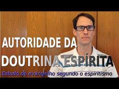 Autoridade da Doutrina Espírita