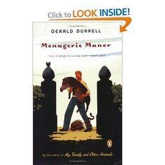 Menagerie Manor: Gerald Durrell: 9780143038535: Amazon.com: Books--All of Durrell's books are wonderful!!