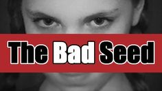 The Bad Seed - Playing Oct 21-23, 27-29 2016 at Gaslight Theatre, Enid, OK