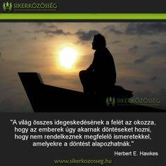 Blog | Sikerközösség Motivating Quotes, Buddhism, Einstein, Quotations, Zen, Thoughts, Motivation, Blog, Life