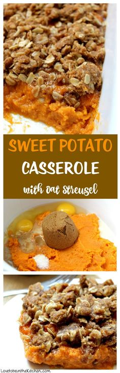 The best Sweet Potato Casserole recipe! Made with rich mashed roasted sweet potatoes and a delicious crunchy brown sugar oat streusel. Perfect for Thanksgiving and easy to double!    Make ahead tips included!