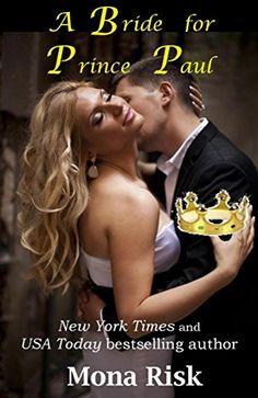 A Bride For Prince Paul (Modern Prince Series Book 1) by ... https://www.amazon.com/dp/B073C6ZDYX/ref=cm_sw_r_pi_dp_U_x_4aWoAbRMMJTHH