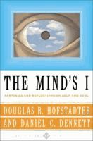 The mind's I : fantasies and reflections on self and soul  composed and arranged by Douglas R. Hofstadter and Daniel C. Dennett.