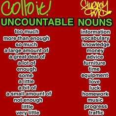 QUANTIFIERS you can use with UNCOUNTABLE NOUNS