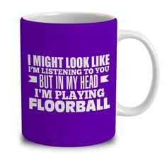 In My Head I'm Playing Floorball