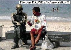 drunk converstations