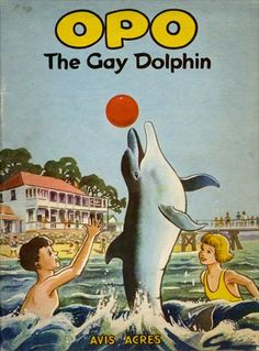 Cover of 'Opo: The Gay Dolphin' by Avis Acres. Published by Reed Publishing, New Zealand.
