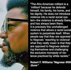 Robert F. Williams.  Read more about him at PBS documentary:. http://www.pbs.org/independentlens/negroeswithguns/rob.html