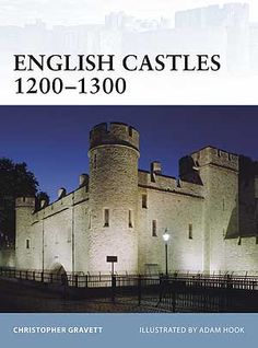 English Castles 1200-1300 (Fortress 86)
