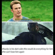 I wouldn't say Buck is his dark side, it sounds kinda like Bucky is bad and stuff. I would rather say, the bare fear of loosing Bucky brings out his dark side. Marvel Funny, Marvel Memes, Marvel Dc Comics, Marvel Vs, Avengers Memes, Steve Rogers, Tom Holland, Fandoms, Newt Thomas