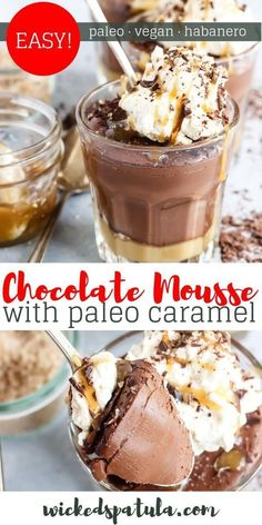 This Paleo Chocolate Mousse w/ Habanero Salted Caramel is a delicious dessert that's perfect for any special occasion! The combo of sweet + spicy is superb. Healthy Chocolate Desserts, Paleo Chocolate, Delicious Desserts, Chocolate Recipes, Best Gluten Free Recipes, Paleo Recipes Easy, Vegetarian Recipes, Paleo Dessert, Dessert Recipes