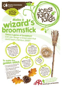 Make a wizard's broomstick and golden snitch! Download this activity sheet from http://www.forestry.gov.uk/fairytales.