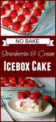 Here is an easy and yummy Strawberry & Cream Icebox cake recipe!  There are some non-traditional icebox cake secret ingredients that are fun!