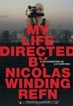 My Life Directed By Nicolas Winding Refn (2014) - FilmAffinity