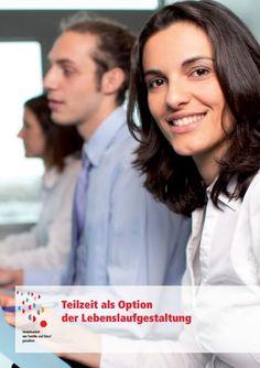 """Die Broschüre """"Teilzeit als Option der Lebenslaufgestaltung"""" des Projektes Vereinbarkeit von Familie und Beruf gestalten ist nun erhältlich!"""