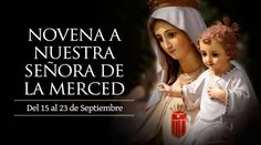 Novena a Nuestra Señora de la Merced, patrona de los presos