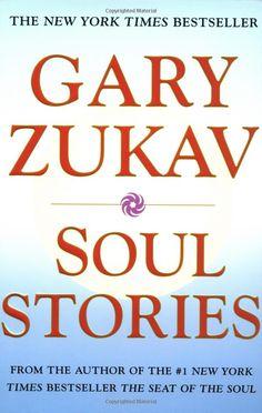 Amazon.com: Soul Stories (9780743206372): Gary Zukav: Books