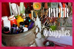 Papers, glues and Supply