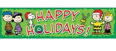 Eureka Peanuts Happy Holidays Classroom 12 x 45 Banner - Listing price: $6.99 Now: $4.19 + Free Shipping