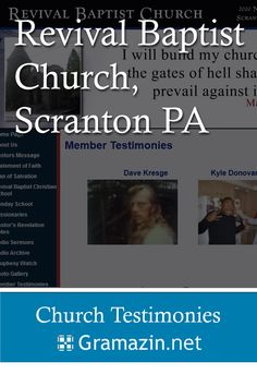 Revival Baptist Church of Scranton PA has published testimonies.