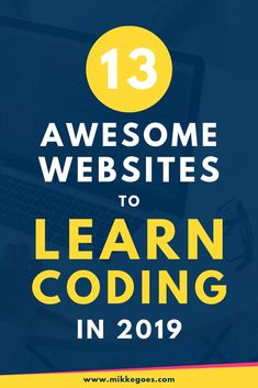 The Best Websites to Learn Coding and Web Development in 2019 Not sure where to start learning to code? Use these 13 best websites to learn coding and teach yourself programming and web dev from scratch. Learn Coding Online, Learn Computer Coding, Learn Online, Learn Programming, Computer Programming, Computer Science, Coding Websites, Cool Websites, Coding Courses