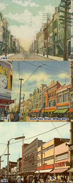 3 shots of S Main St Wilkes-Barre 3 different years 1908 1938 1968