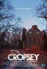 Cropsey (2009) / My Rating 10/10