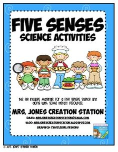 Five Senses Science Activities. Learning what each sense is used for. Teachers by teachers