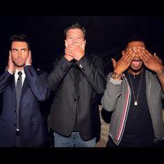 Adam, Blake, and Usher hear no evil, speak no evil, see no evil lol
