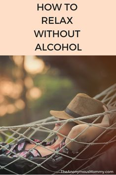 How to relax without alcohol Thinking about getting sober but worried you won't be able to relax without alcohol? Check out this list of tried and true methods! via The Anonymous Mommy Getting Sober, Nicotine Addiction, Sober Living, Sober Life, Journey, Codependency, Addiction Recovery, All Family, Ways To Relax