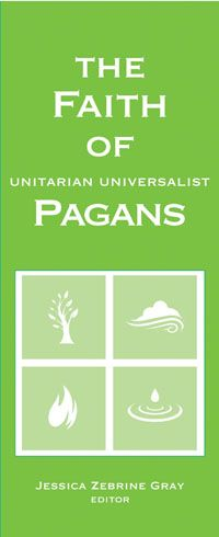 The Faith of Unitarian Universalist Pagans (UUA Brochure)