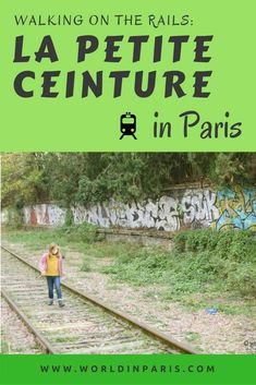 La PETITE CEINTURE PARIS is one of the quirkiest strolls in the city If you like off the beaten path sights and the romance of abandonment, this is for you.