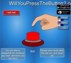 Will You Press The Button