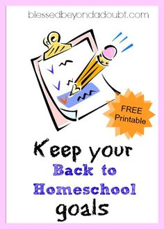 Back to Homeschool Goals with FREE Printable! - Blessed Beyond A Doubt