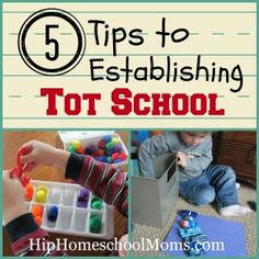 5 Tips to Establishing Tot School (great resource - links to activities, lessons, ideas, etc. to keep little ones busy during school time)