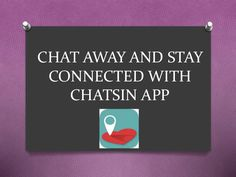Stay Connected With ChatsIn App