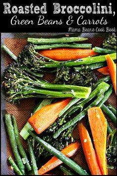 Try these delicious roasted broccolini, green beans and carrots for your next healthy side dish! low carb, keto friendly and gluten free, these vegetables Lamb Side Dishes, Healthy Side Dishes, Side Dish Recipes, Recipes Dinner, Carrots And Green Beans, Roasted Green Beans, Healthy Vegetables, Roasted Vegetables, Veggies