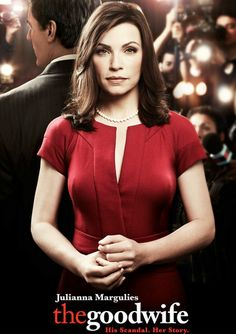 CBS's The Good Wife. Recently started watching this show, and I was hooked within minutes of the pilot episode.