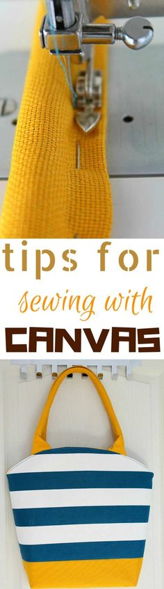 SEWING CANVAS TIPS & TRICKS - Follow these simple, easy tips for sewing with canvas, and you'll soon be able to successfully make any fun projects that require canvas, for you and your home!   #sewing #sewingproject #sewingmachine #sewingblogger #sewingforbeginners #sewingtips
