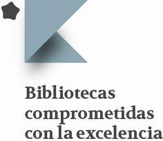 Formamos parte del grupo de Bibliotecas comprometidas con la excelencia, junto a las bibliotecas de las Universidades de Cádiz, Europea de Madrid, Castilla La Mancha y Valladolid.