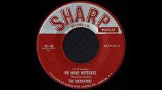 The Enchanters - We Make Mistakes 1960 60s Music, Making Mistakes, Youtube, How To Make, Chains, Make Mistakes, Youtube Movies