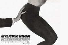 Advertising from the Mad Men Era - We're pushing leotards.