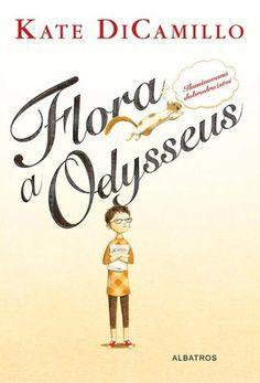 Yours Fantasy: Recenze: Flora a Odysseus