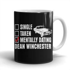 Mentally Dating Dean Winchester - Mug